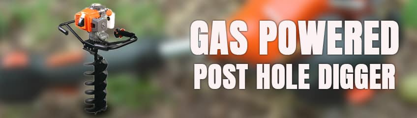 Step 9: Using a Gas-Powered Post Hole Digger